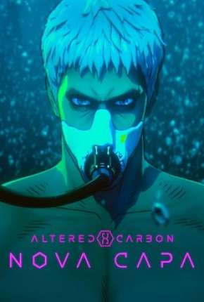 Filme Altered Carbon - Nova Capa Dublado