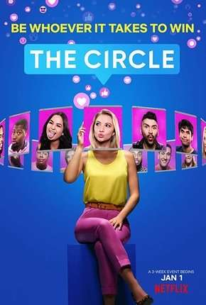 Série The Circle - 1ª Temporada Completa Dublada / Dual Áudio
