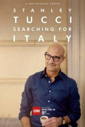 Série Stanley Tucci - Searching for Italy - 1ª Temporada Completa Legendada